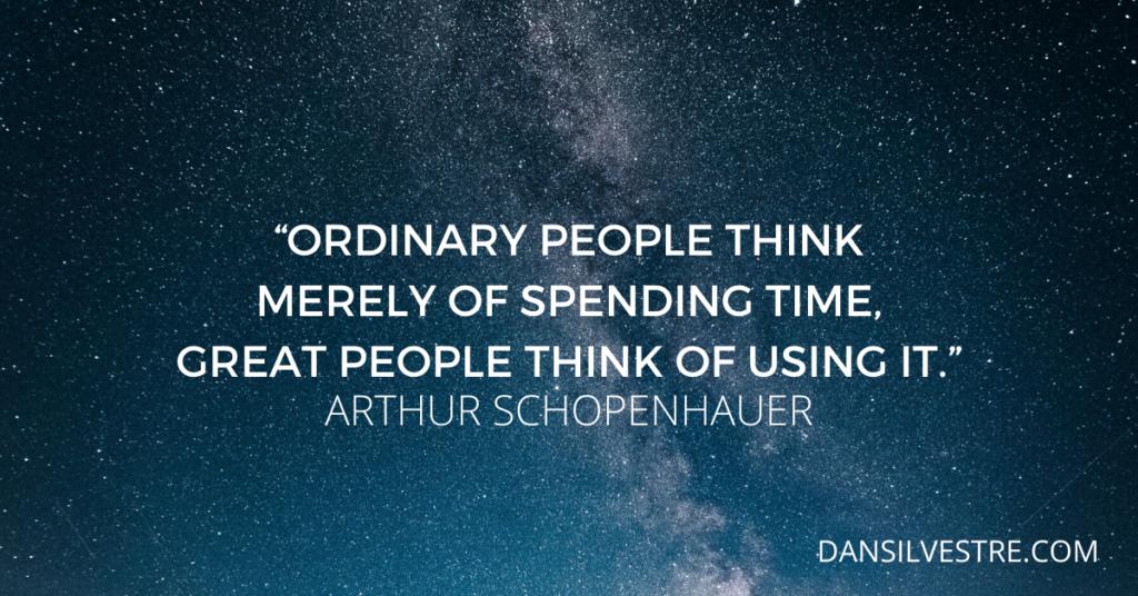 Arthur Schopenhauer time management quote