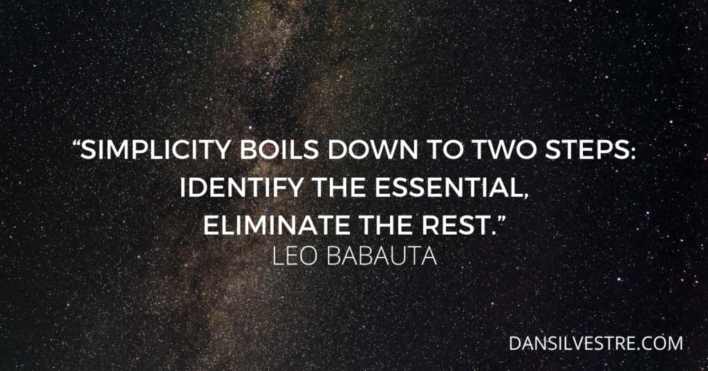 Leo Babauta minimalism quote
