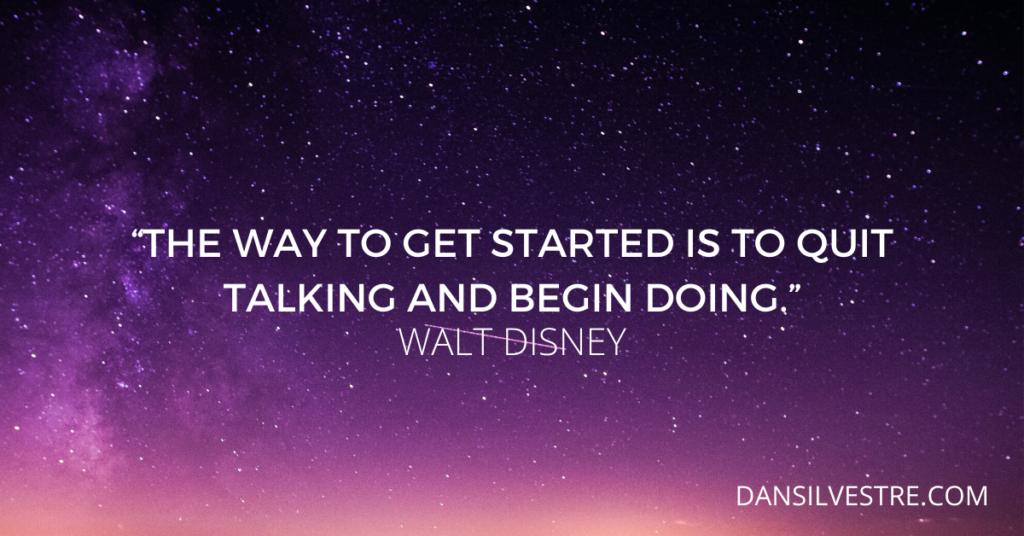 Walt Disney personal productivity quote